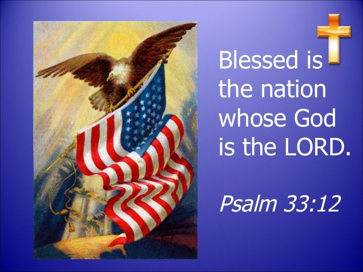 Blessed is the Nation whose God is the LORD!! | Kristi Ann ...