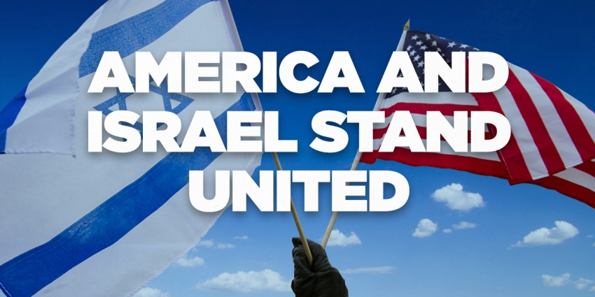 THE USA and ISRAEL-YISRAEL STAND TOGETHER!!