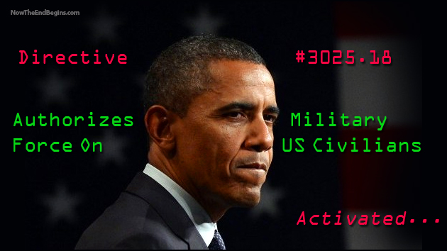 obama-pentagon-directive-3205-18-defense-support-civil-authorities-now-the-end-begins