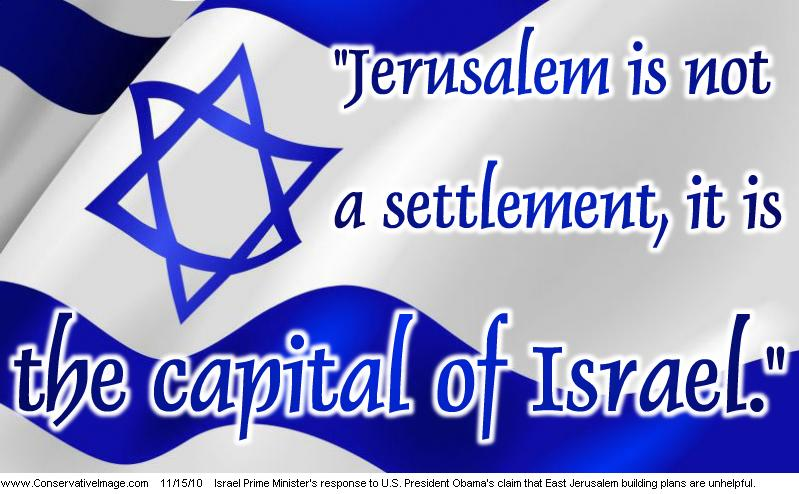 jerusalem is not a settlement, it is the capital of israel