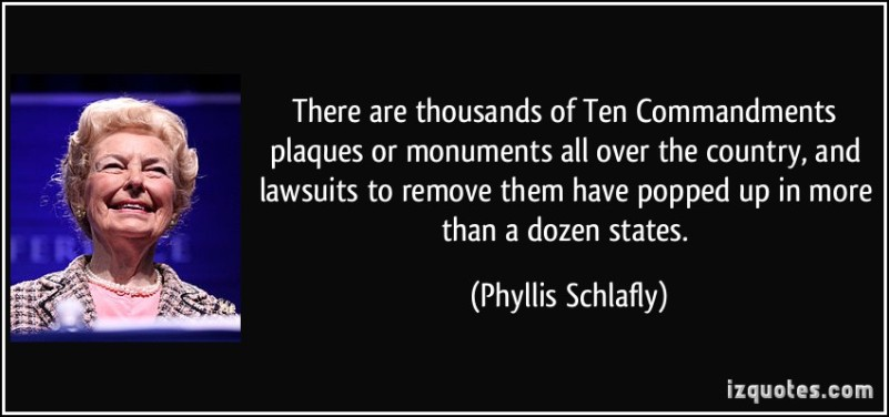 quote-there-are-thousands-of-ten-commandments-plaques-or-monuments-all-over-the-country-and-lawsuits-to-phyllis-schlafly-164395