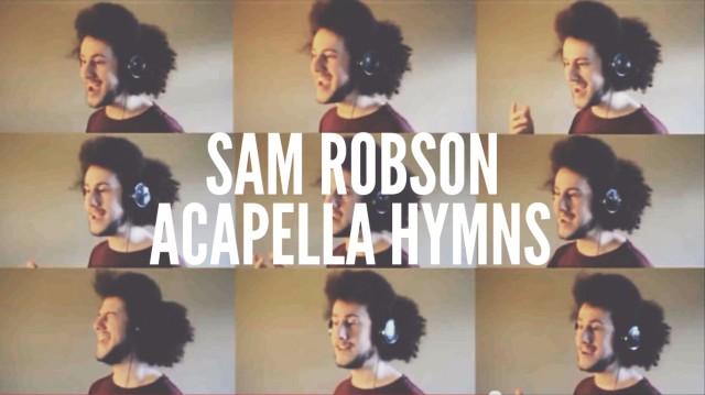 sam-robson-acapella-hymns-640x359
