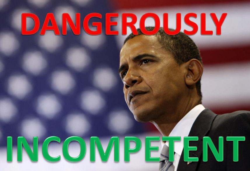 Obama-Dangerously-Incompetent