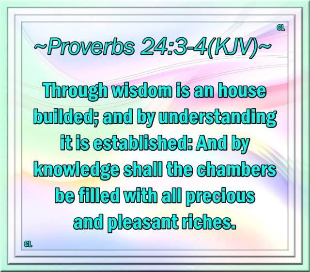 Proverbs 24:3-4 KJV!! | Kristi Ann's Haven