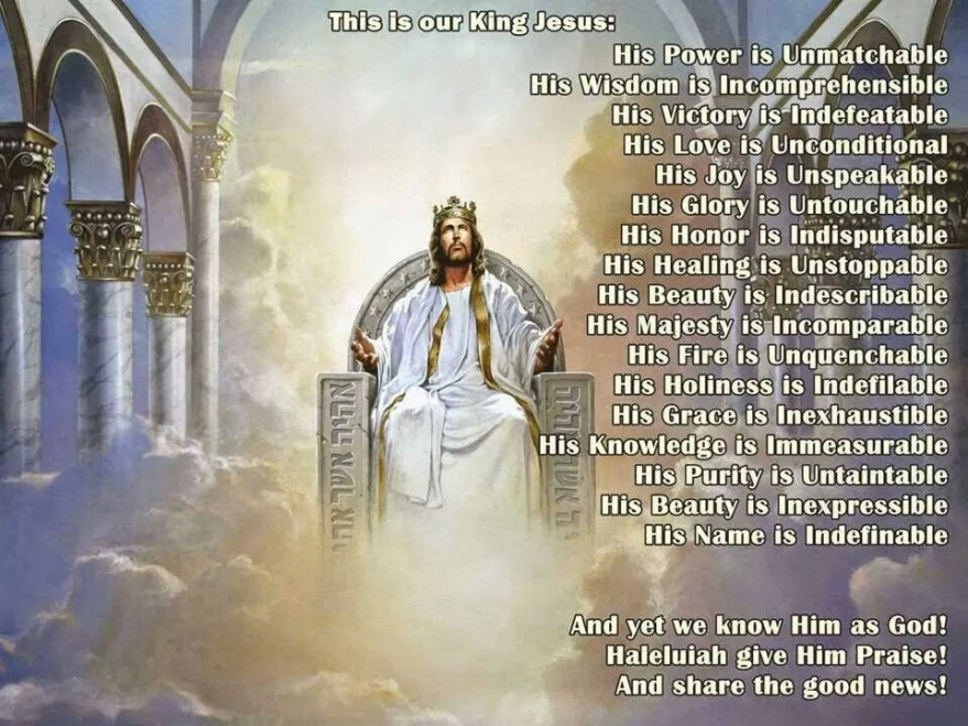 JESUS-YESHUA is KING of kings and LORD of lords AMEN-AMEIN!!