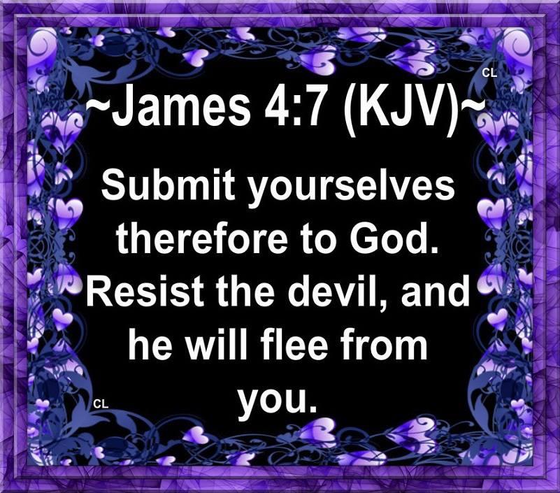 James 4:7 KJV!! | Kristi Ann's Haven