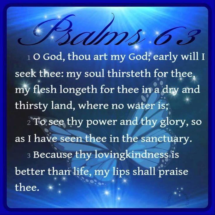 Psalms 63: 1-3 KJV!! | Kristi Ann's Haven