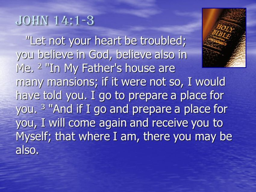 John 14:1-3 KJV!! | Kristi Ann's Haven