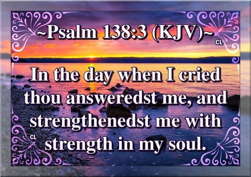 Image result for psalm 138:3 kjv
