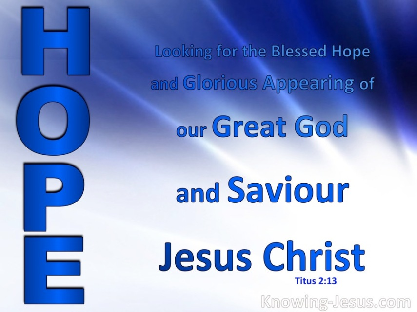 Christ-Messiah Jesus-Yeshua is our WORLD'S ONLY HOPE