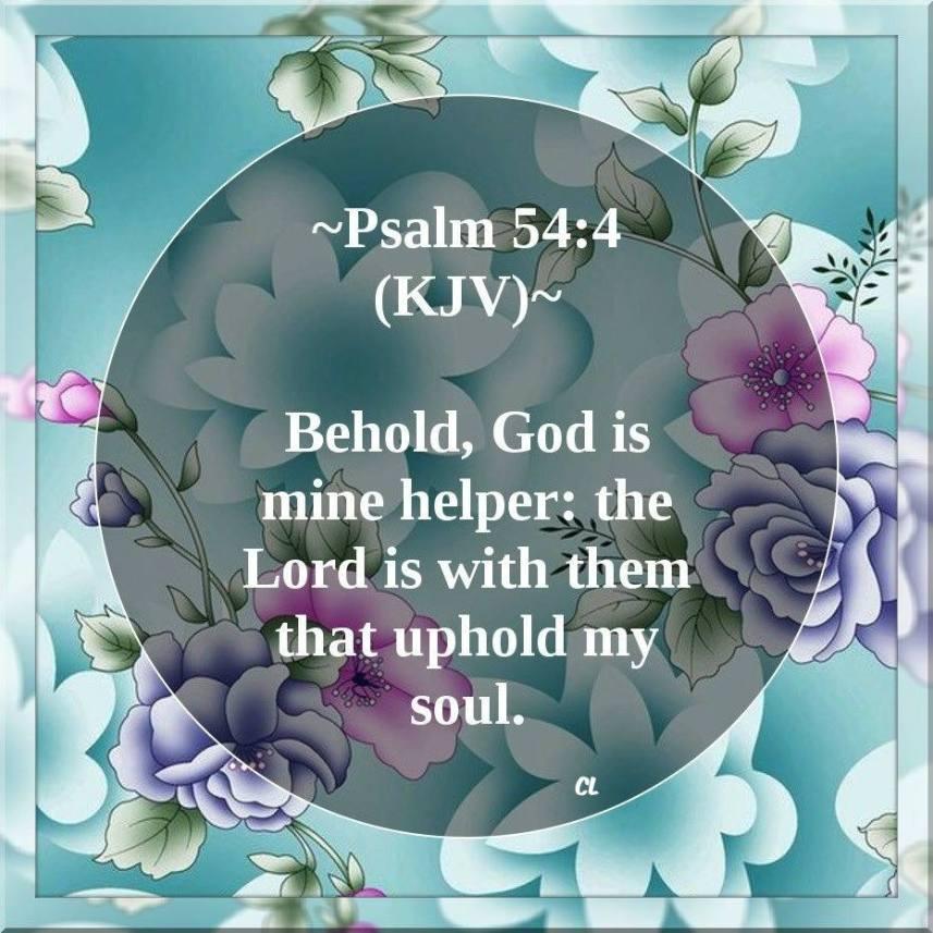 Psalms 54:4 KJV and More Blessings!! | Kristi Ann's Haven